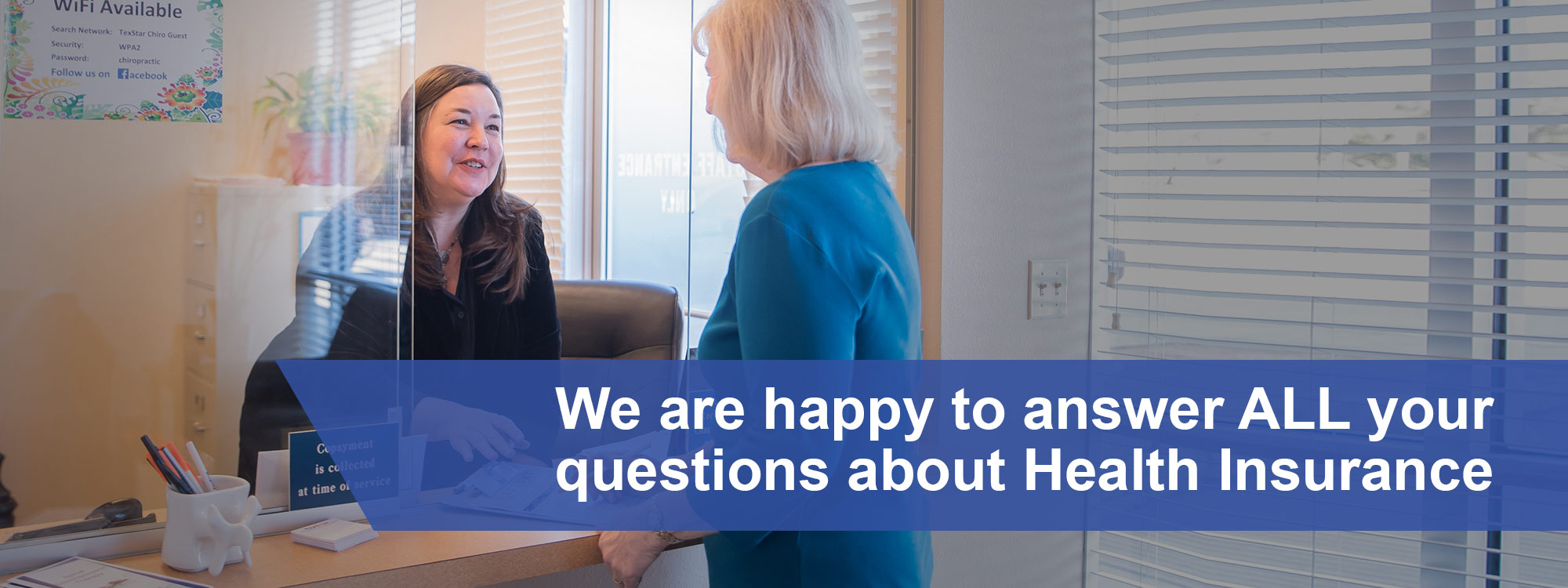 We are happy to answer ALL your questions about Health Insurance